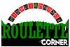 Roulette Corner